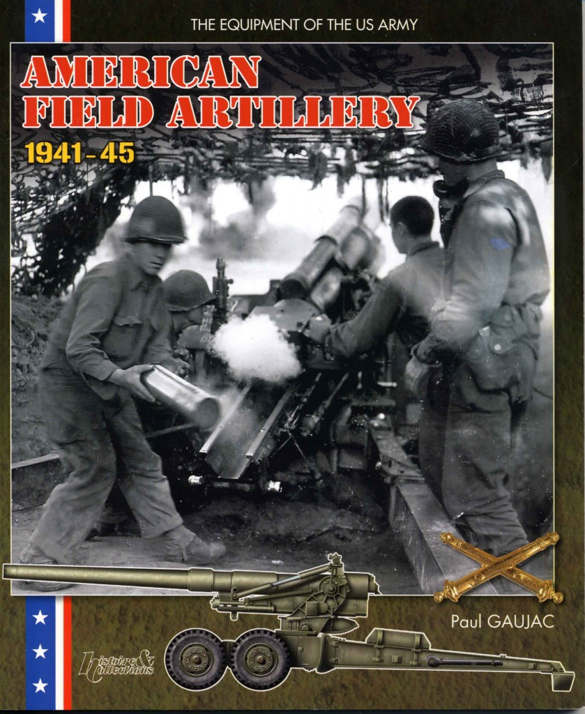 American Field Artillery 1941-45 Book Cover
